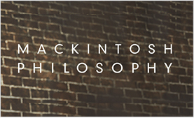MACKINTOSH PHYLOSOPHY